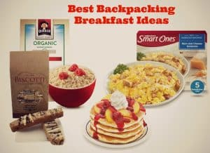 My Ultimate List of Backpacking Breakfast Ideas