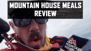 Mountain House Freeze Dried Food Review in 2020