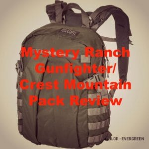 Mystery Ranch Gunfighter/Crest Mountain Pack Review!