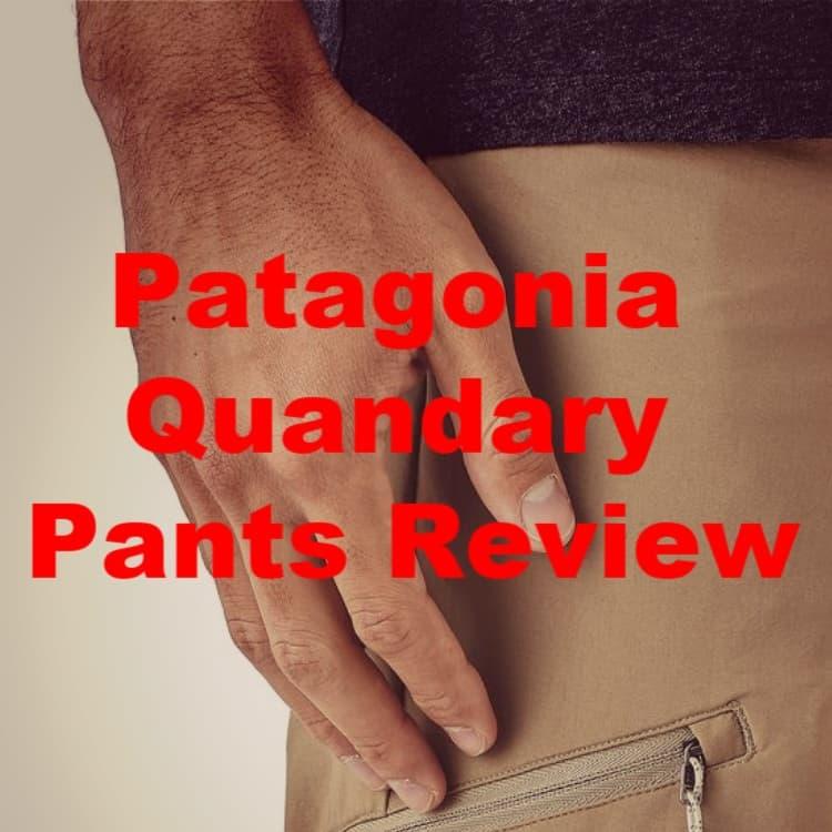 Patagonia Quandary Review: Perfect Pants?