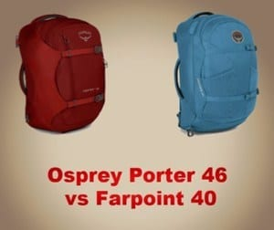 Osprey Porter 46 vs Farpoint 40: Which Should You Buy?